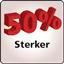 50% Stronger
