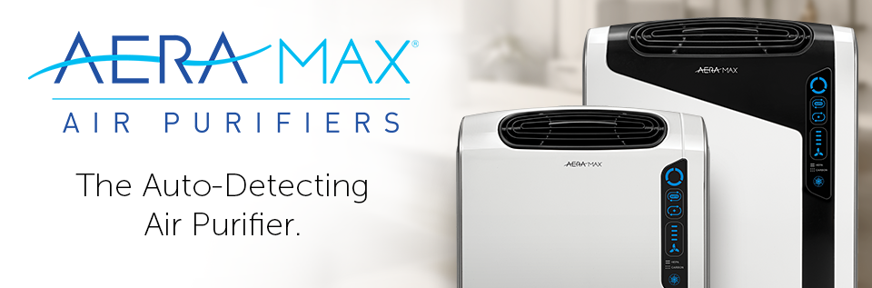 AeraMax Air Purifiers - Maximum Protection for the Air You Breathe