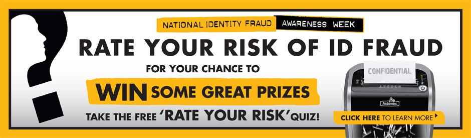 Rate Your Risk of ID Fraud - For a Chance To Win Some Great Prizes