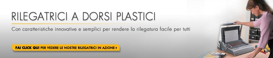 Rilegatrici a dorsi plastici - Con caratteristiche innovative e semplici per rendere la rilegatura facile per tutti