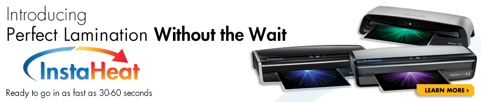 Fellowes - Perfect lamination without the wait