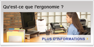 Qu'est-ce que l'ergonomie ?