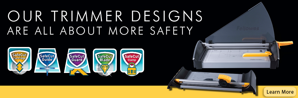Fellowes Trimmers Design - Are all about more safety