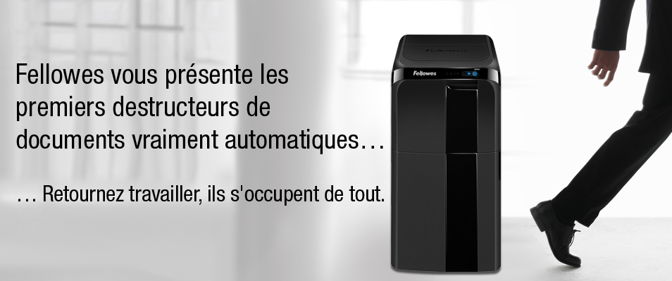 Fellowes Le premier destructeur de documents à chargement automatique sans tri