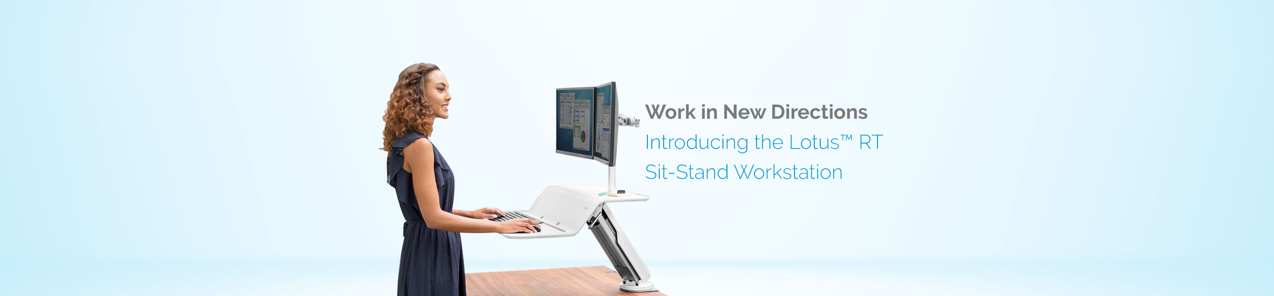 Work in New Directions - Introducing the Lotus™ RT Sit-Stand Workstation