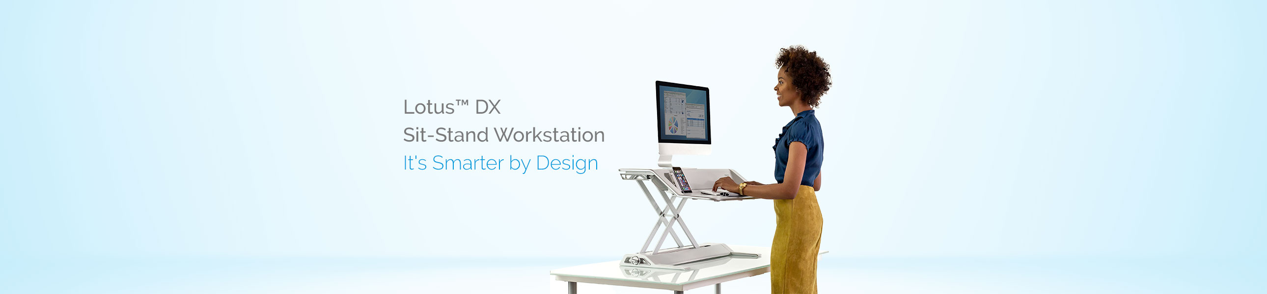 Lotus DX - Sit-Stand Workstation - It's Smarter By Design