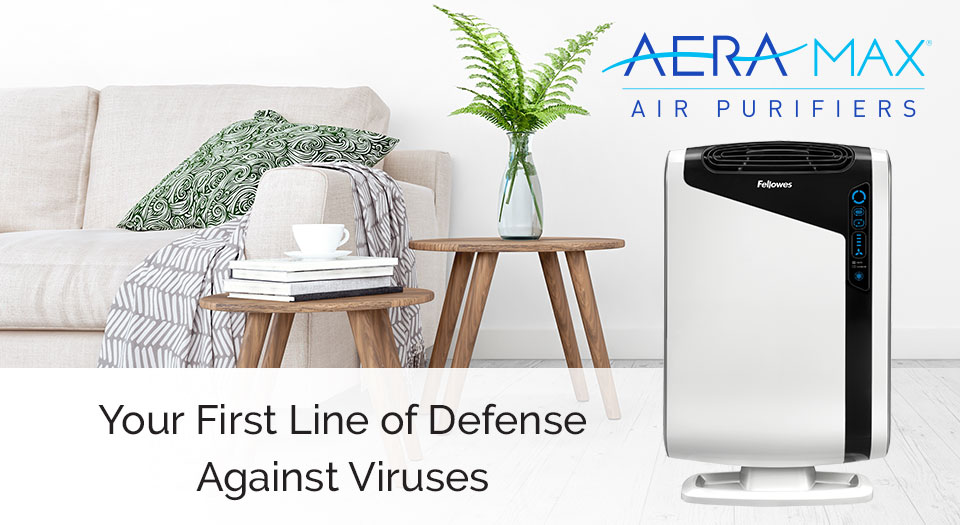 AeraMax- Maximum Protection For The Air You Breathe - Fellowes®